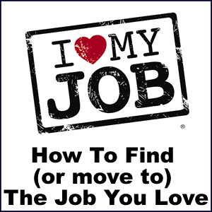 how to find the job you love
